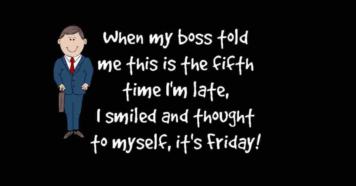 late for work funny quote