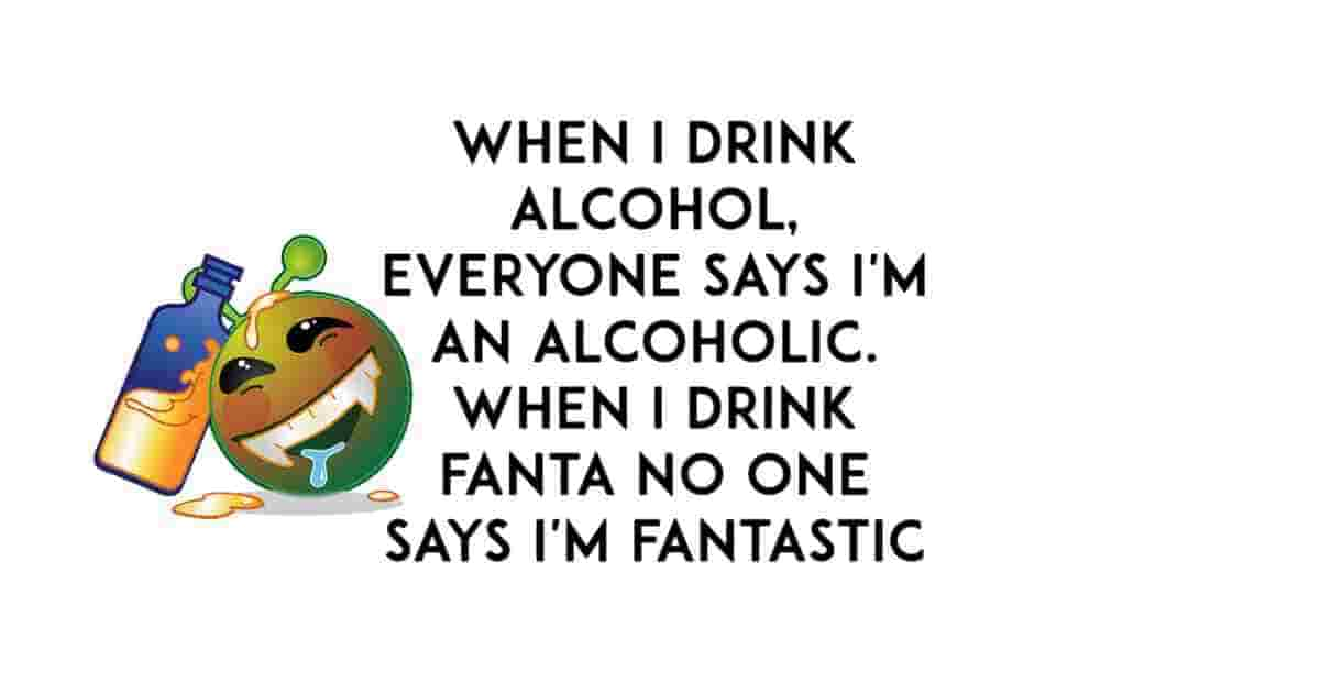 People say I'm an alcoholic