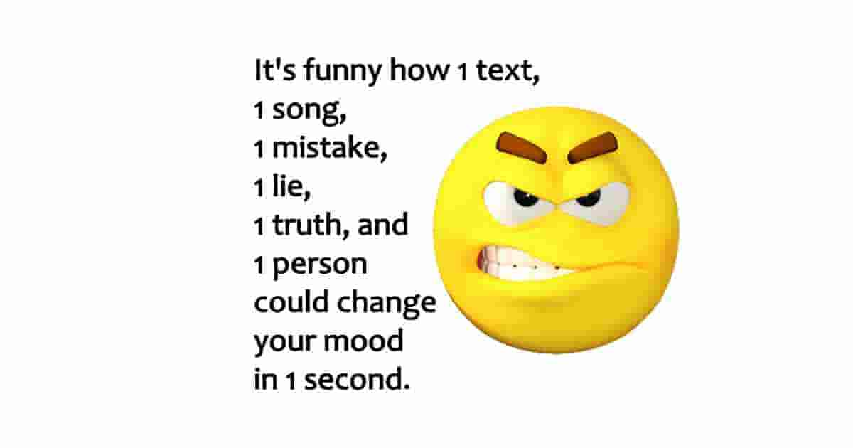 change your mood funny quote