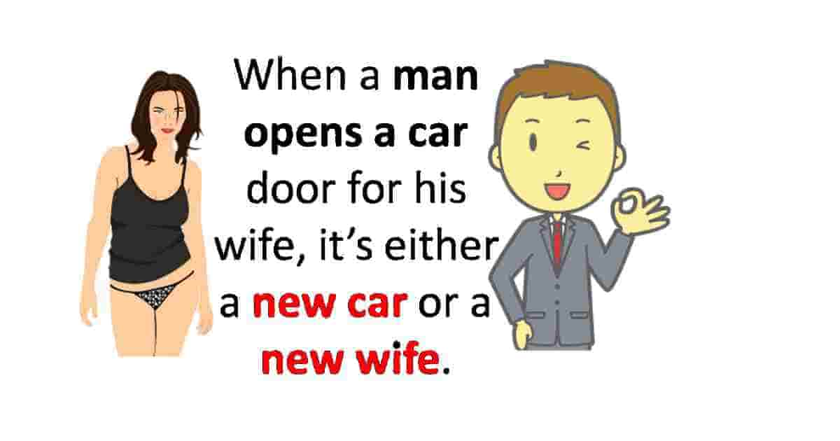 New car or a new wife? funny quote