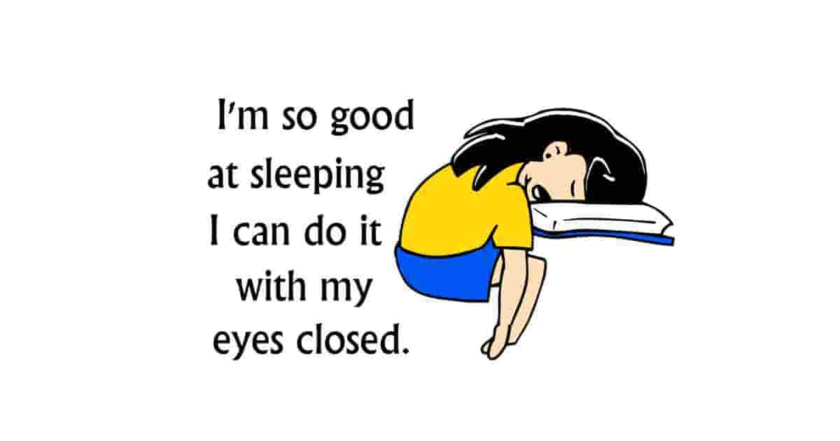 Good at sleeping funny quote