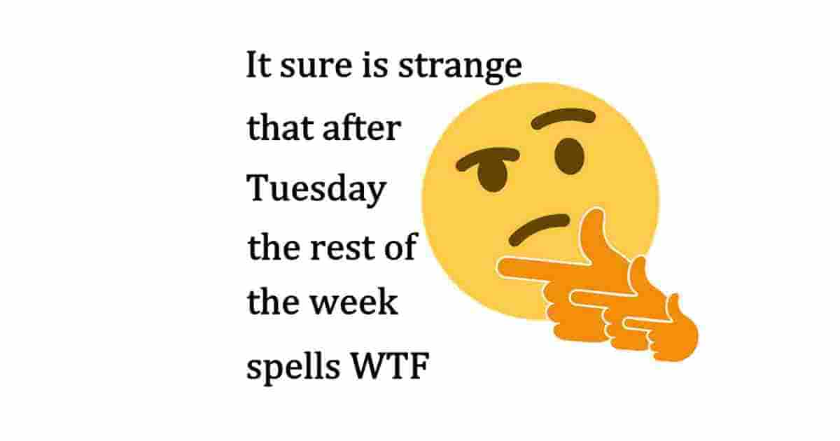 strange after tuesday funny quote