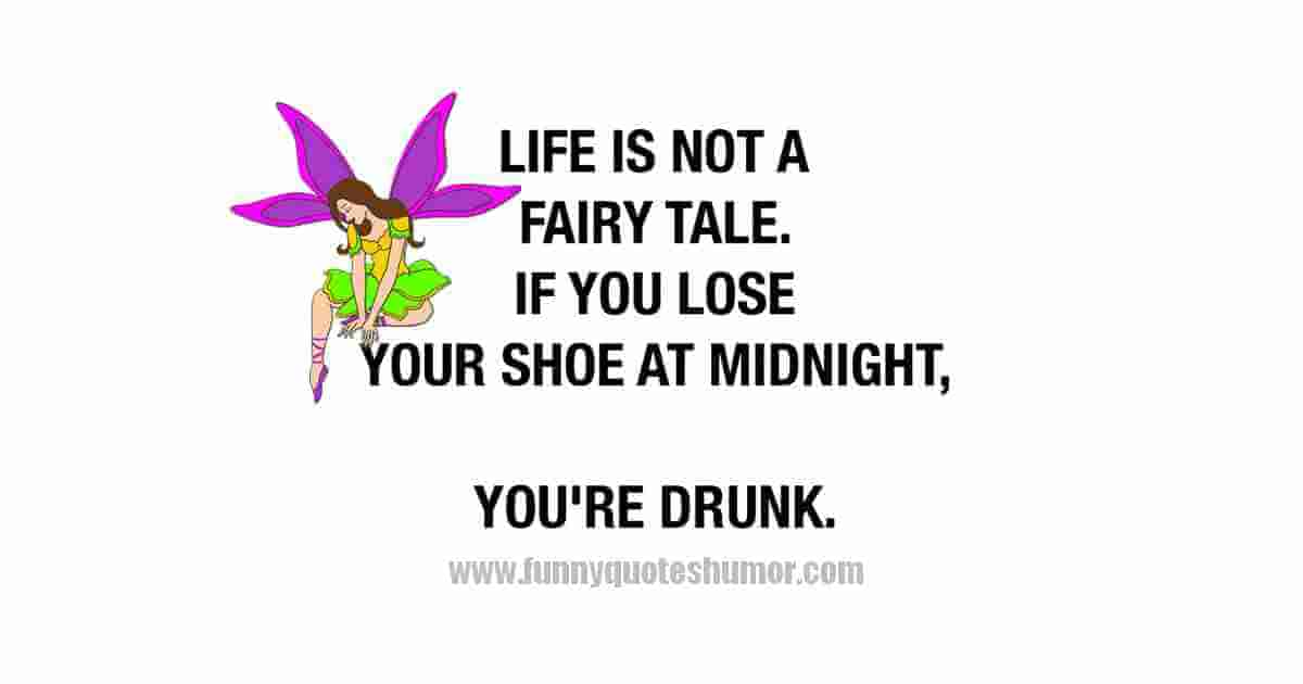 Life's not a fairy tale