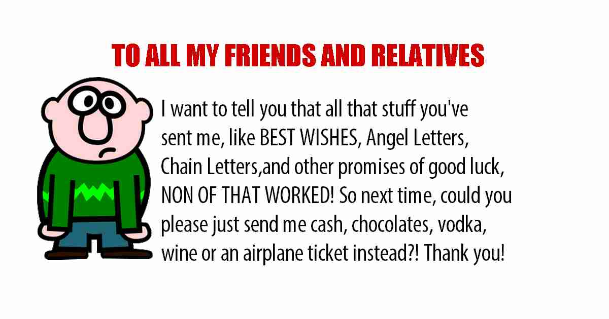 Funny message to friends and relatives humor.