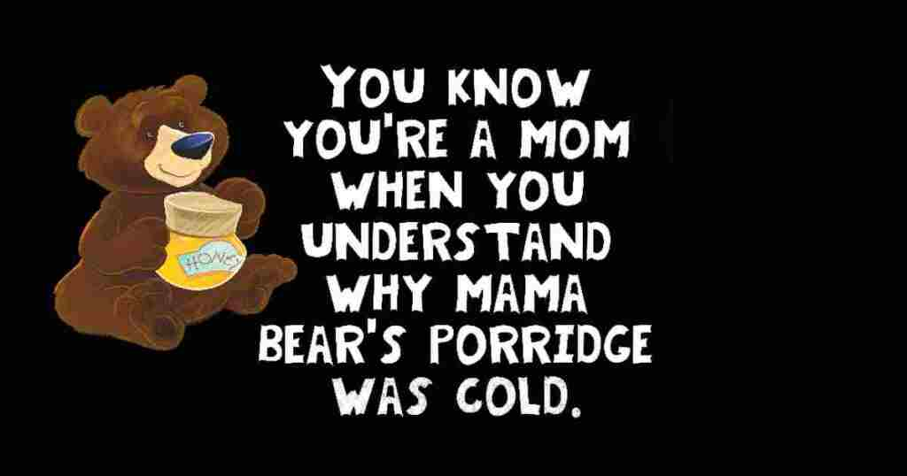 You know you are a mom humor