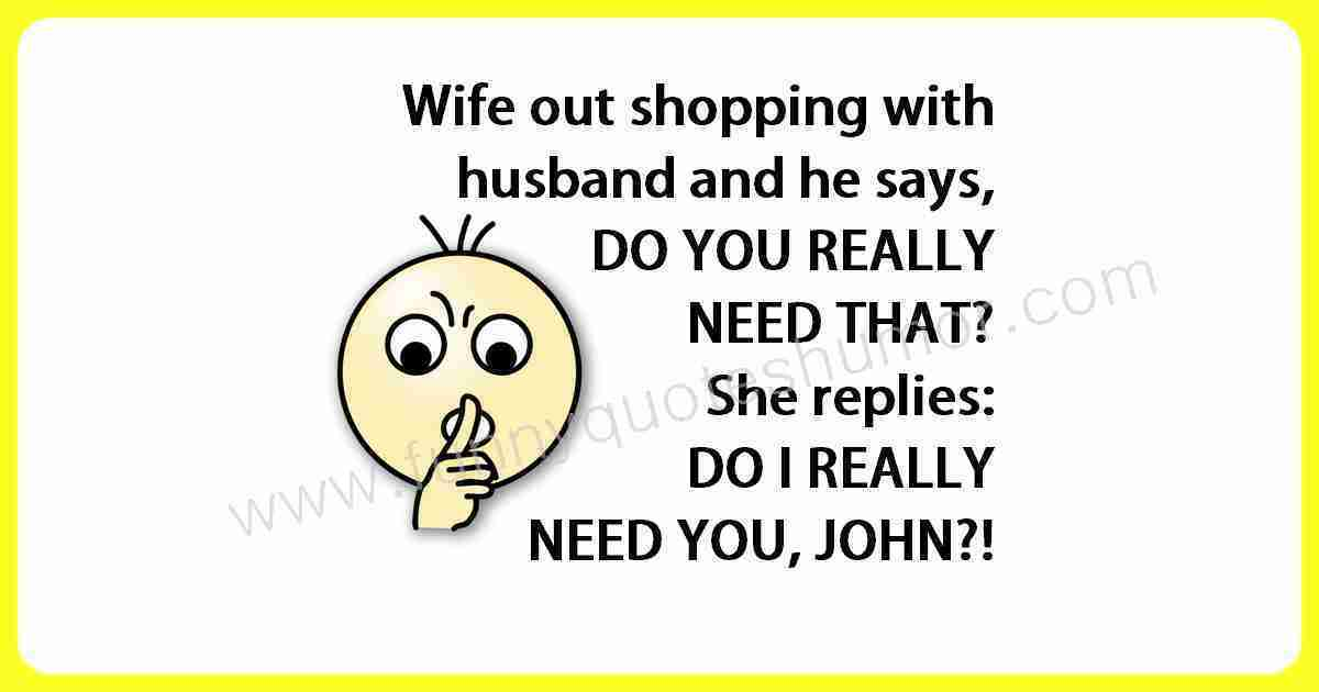 Funny wife and husband shopping humor quote