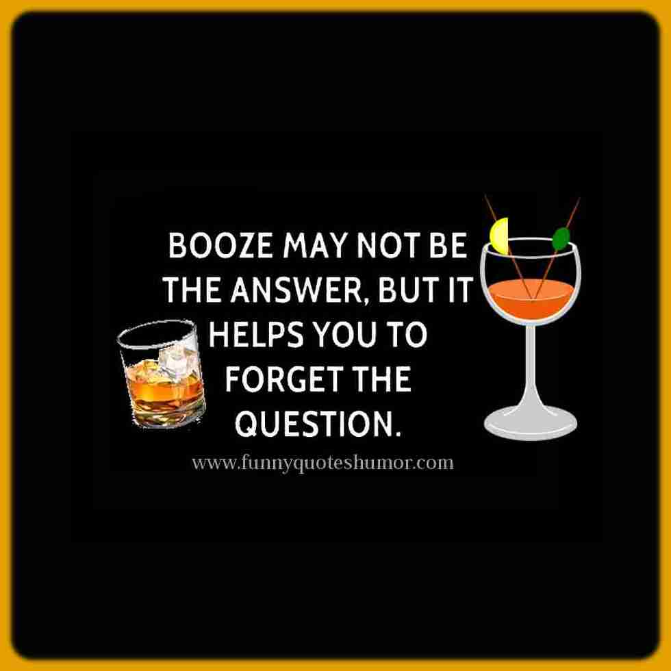 drinking to forget funny quote