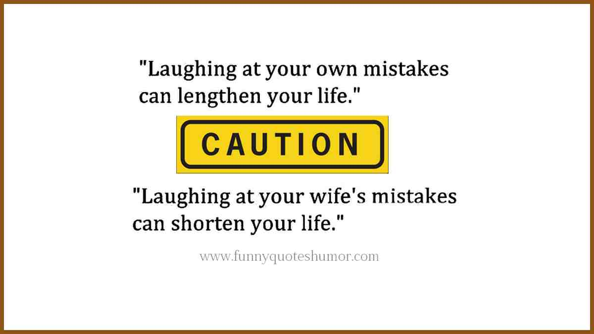 Laughing at your mistakes funny quote